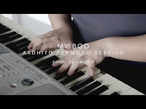 My boo - Ardhito Pramono Version -  Cover by Owjend