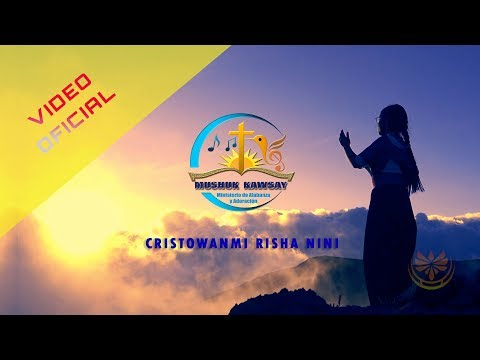 "Coro ""MUSHUK KAWSAY"".- Cristowanmi Risha Nini (Cover) █ Video Oficial 2019"