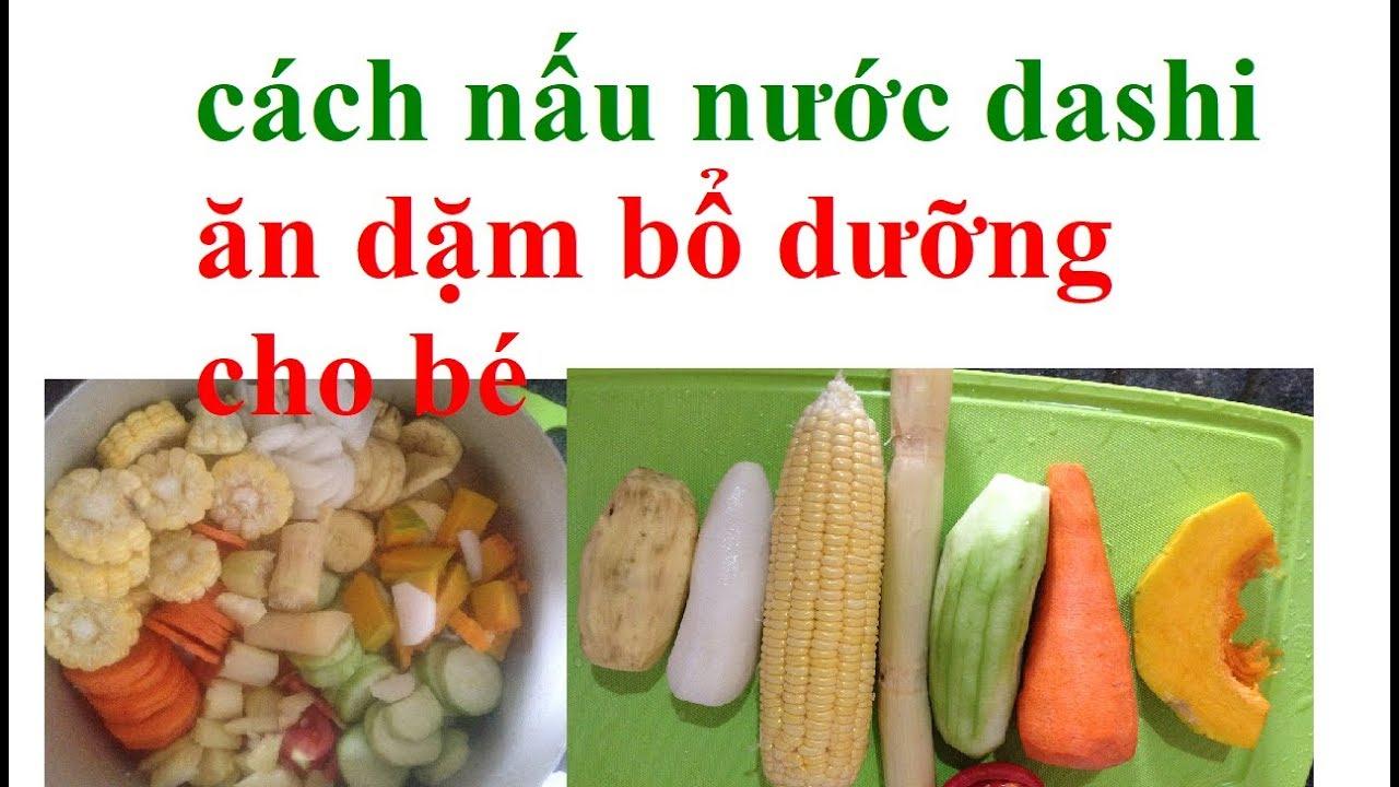 cách nấu nước dùng từ rau củ/ cách nấu nước dashi rau củ cho bé ăn dặm – ăn dặm kiểu nhật