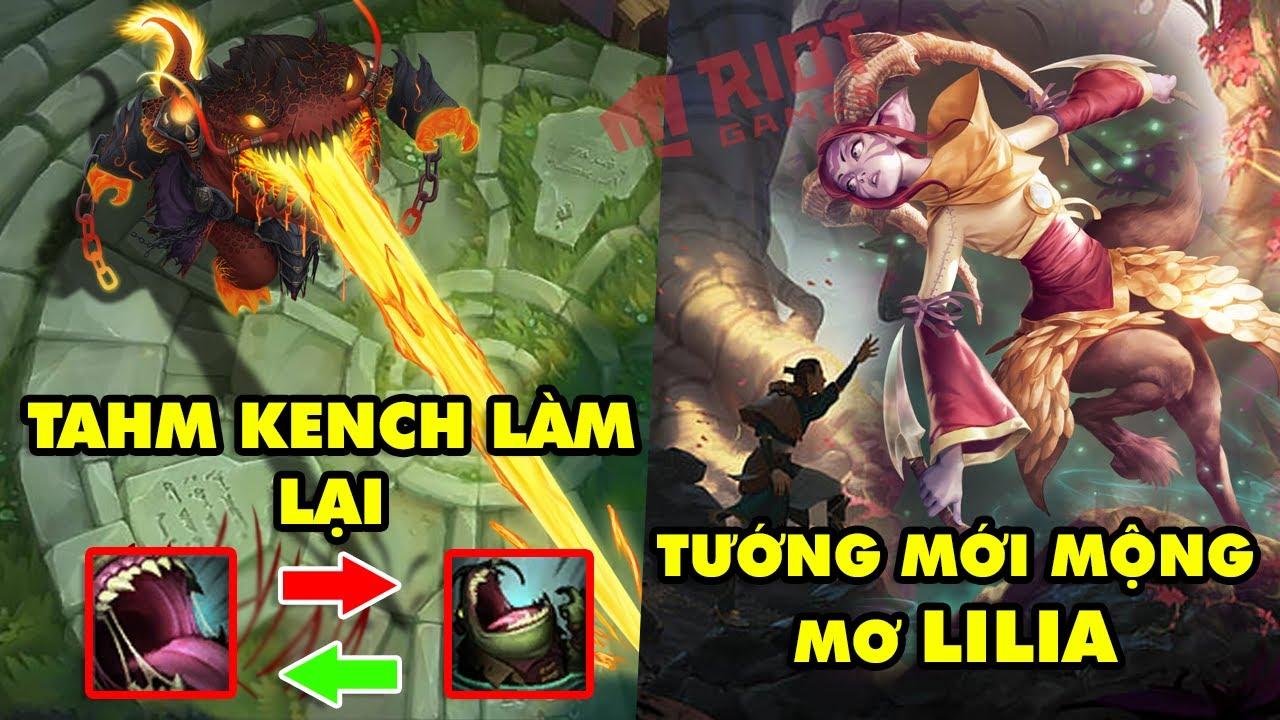 Update LMHT: Tahm Kench được làm lại đổi vị trí W và R – Tướng mới mộng mơ sẽ có tên là Lilia