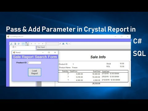 How To Pass Parameter To Crystal Report In C#. Part 4. Swift Learn