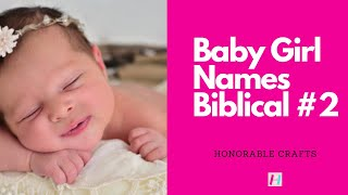 50 Christian names with meanings and scriptures for girls Part 2