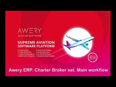 Awery ERP. Charter Broker SET. Basic workflow