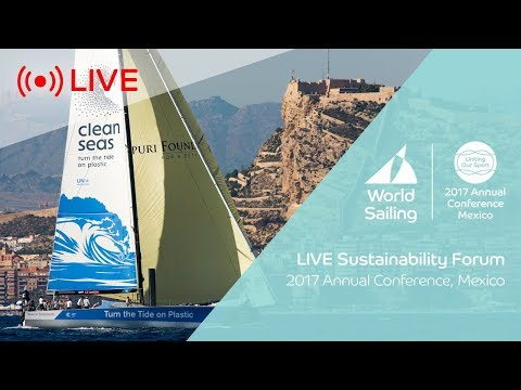 Sustainability Agenda 2030 Forum | World Sailing Annual Conf