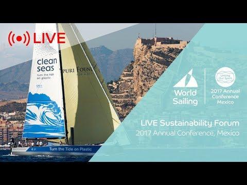Sustainability Agenda 2030 Forum | World Sailing Annual Conference