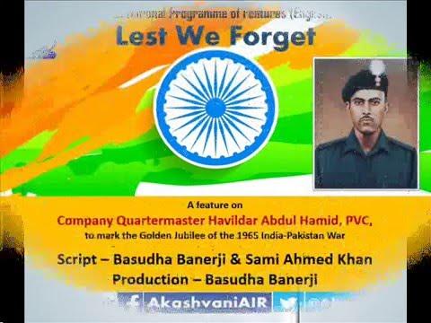 LEST WE FORGET: A FEATURE ON CQM HAVILDAR ABDUL HAMID, PVC