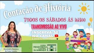 Contação de História - Missionária Simônica Ferreira (Lucas 10:37) - 18/04/2020