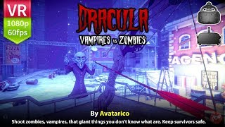 Fight zombies and vampires in VR with Dracula: Vampires vs  Zombies (HTC Vive & Oculus Rift)