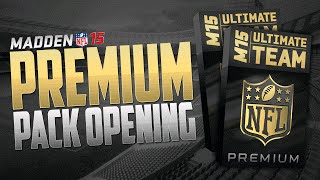 Are MUT 15 PREMIUM PACKS Worth Opening? + Large Quick Sells on Madden 15 Ultimate Team!