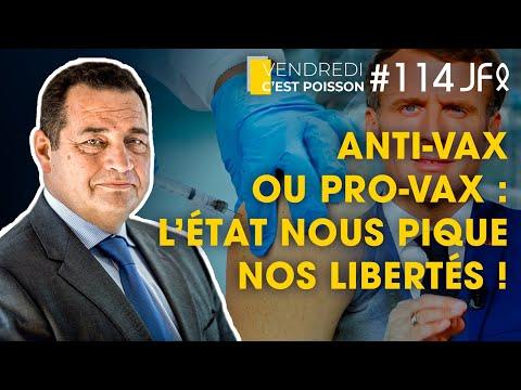 Anti-Vax ou Pro-Vax : l'État nous pique nos libertés !