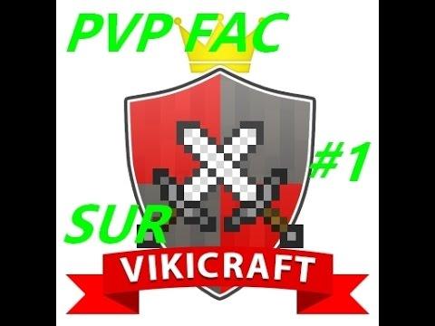 Minecraft - PVP FAC - FR #1