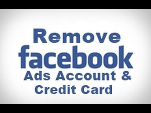 How to Delete Facebook Ads Account and remove Credit Card Info