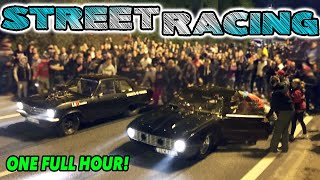 ONE HOUR of Non-Stop STREET RACING Action!