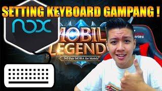 TUTORIAL KEYBOARD NOX MOBILE LEGEND - Mobile Legend Bang Bang