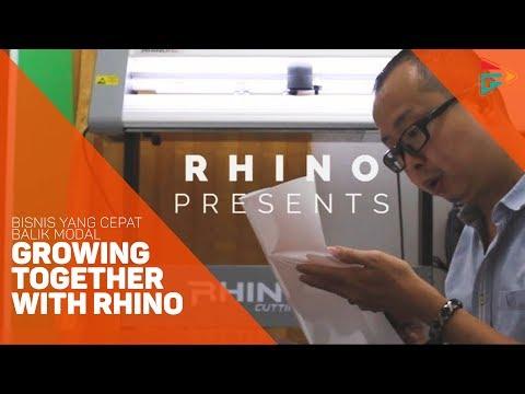 "Bisnis Yang Cepat Balik Modal ""Growing Together with Rhino"""