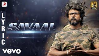 Dhibu Ninan Thomas, Arunraja Kamaraj, Rabbit Mac - Savaal (Lyric Video)