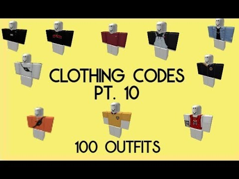 100 Outfits Roblox Clothing Codes Pt 10 100 Subscribers