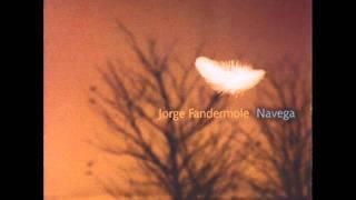 Jorge Fandermole - Oración Del Remanso