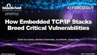 How Embedded TCP/IP Stacks Breed Critical Vulnerabilities
