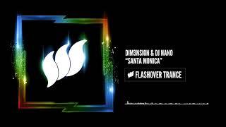 DIM3NSION & DJ Nano - Santa Monica [Flashover Trance]