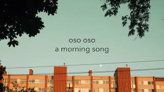 "Gambar cover oso oso - ""a morning song"" (official audio)"