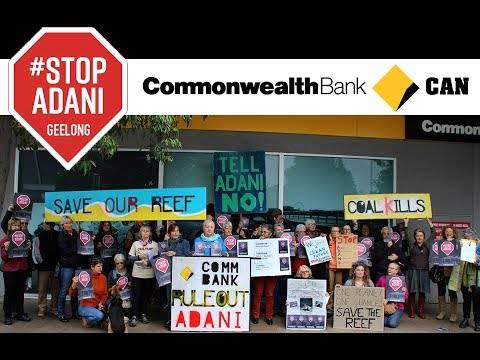 #StopAdani Geelong delivers message to Commonwealth Bank