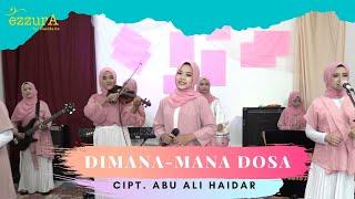 DIMANA MANA DOSA - EZZURA BY NASIDA RIA (Cover Version) #Qasidah