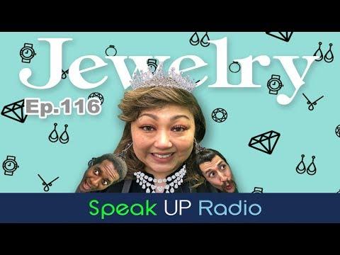 ネイティブ英会話【Ep.116】ジュエリー//Jewelry - Speak UP Radio [ネイティブ英会話ラジオ]