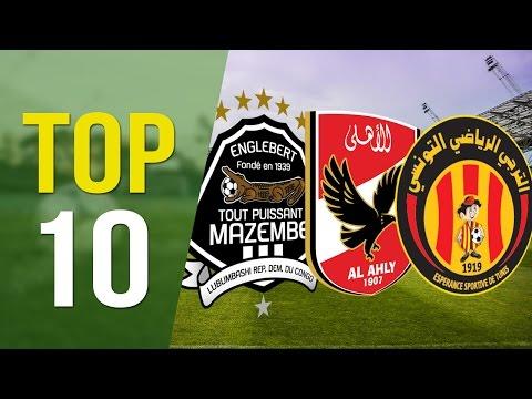 Les 10 Meilleurs Clubs Africains Des 10 Dernières Années