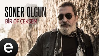 Soner Olgun - Bir Of Çeksem - Official Video #sonerolgun #efsanetürküler - Esen Müzik