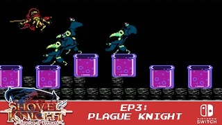 Shovel Knight: Spector of Torment - Part 3 - Plague Knight [Explodatorium]
