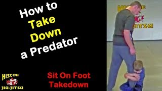 How to take down a predator by sitting on foot - Hiscoe Jiu-Jitsu
