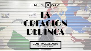 La Creacion del Inca : retour en images sur la magnifique fresque réalisée par NiNiN !