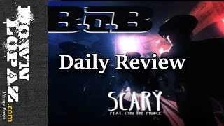 B.o.B - Scary ft. CyHi The Prynce | Review