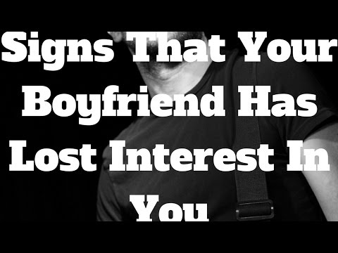 Signs That Your Boyfriend Has Lost Interest In You