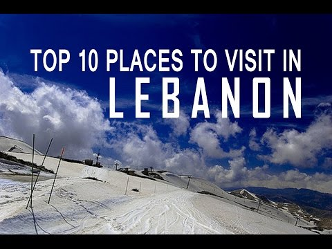 Top 10 Places to Visit in Lebanon - 10 Incredible Places to Visit in Lebanon