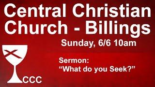 Billings Central Christian Church Sunday Service 6/6/21