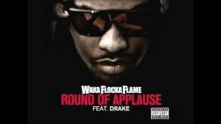Waka Flocka ft Drake - Round of Applause OFFICIAL INSTRUMENTAL