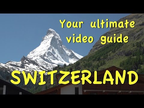 Switzerland Introduction: Your Ultimate Video Guide