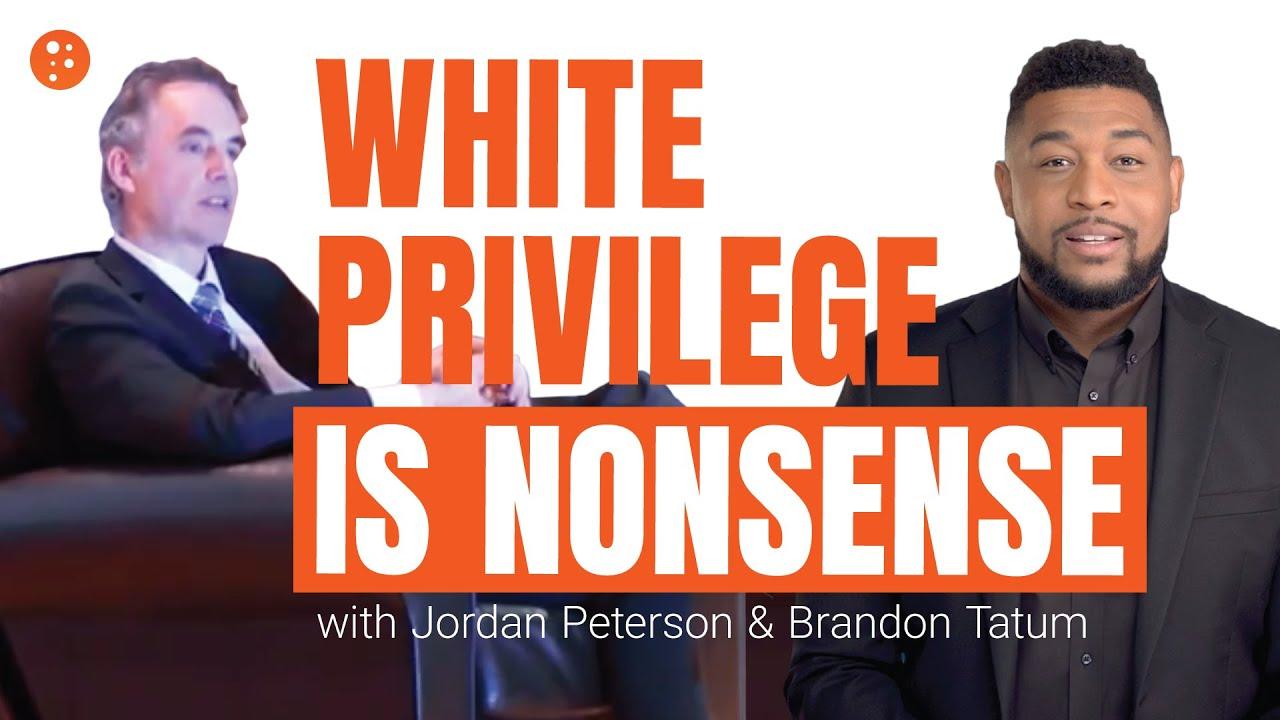 Jordan Peterson Debunks White Privilege