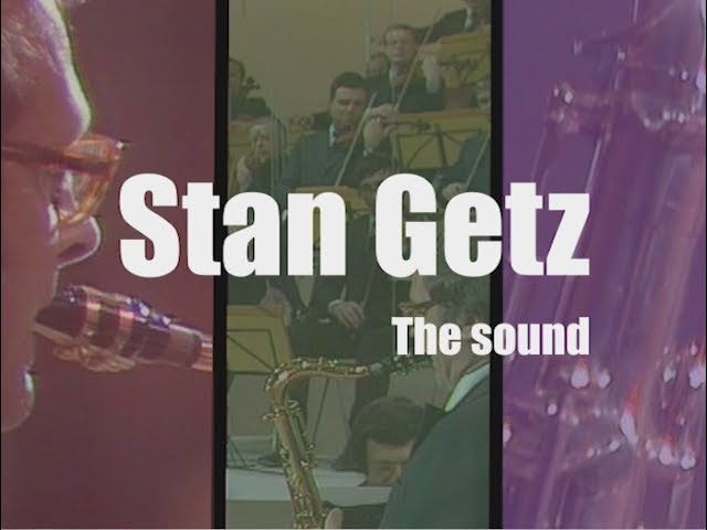 Stan Getz - The sound