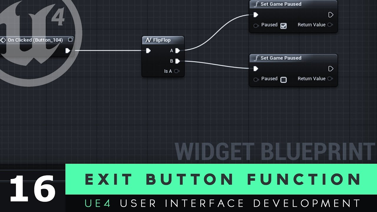 Exit Button Functionality - #16 Unreal Engine 4 User Interface Development  Tutorial Series