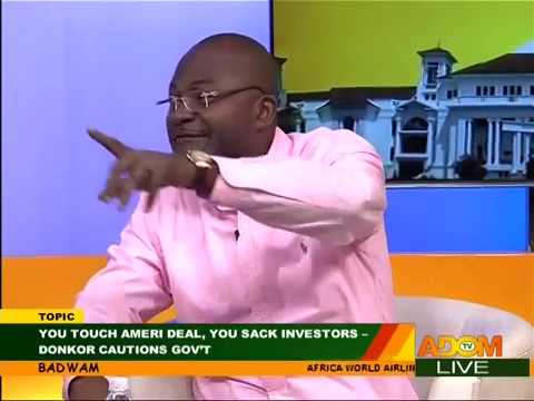 You touch AMERI Deal, You sack Investors... - Badwam Mpensen