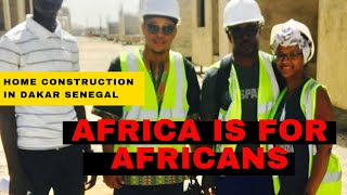 TOURING BEAUTIFUL HOMES  & REAL ESTATE IN SENEGAL W. AFRICA #AfricaIsForAfricans