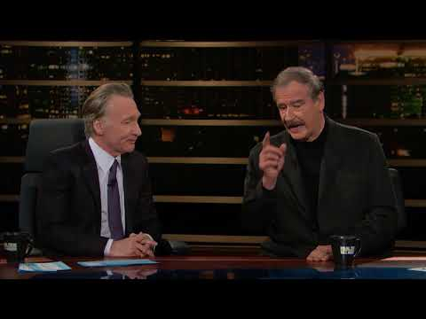 Fmr. Mexican President Vicente Fox  Real Time with Bill Maher HBO