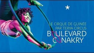 Boulevard Conakry | Cirque de Guinée au théâtre Claude Lévi-Strauss