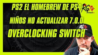 PS2 el homebrew de PS4. Niños, no actualizar a 7.0.0. El overclocking en Switch.