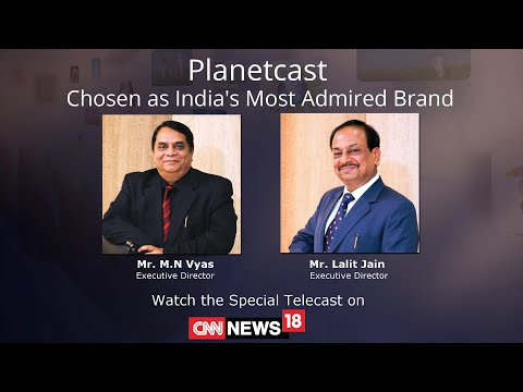 Planetcast Chosed As India's Most Admired Brand