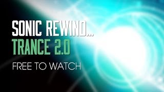 Trance 2.0 - Part 2 Bass - Sonic Rewind