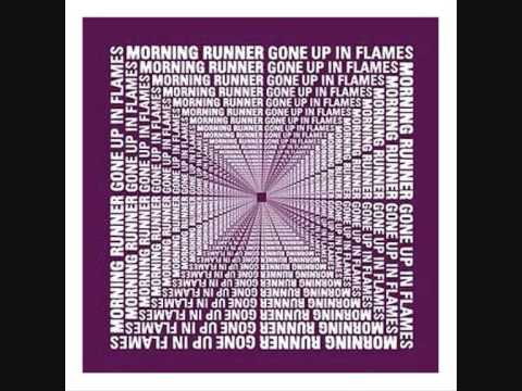 Morning Runner - Gone Up in Flames (The Inbetweeners Theme Tune)